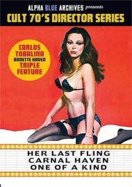 Her Last Fling/Carnal Haven/One of a Kind Triple Feature Porn Movie