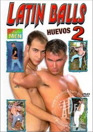 Latin Balls Huevos 2 Porn Movie