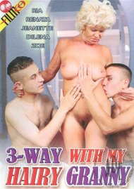 3-Way With My Hairy Granny Porn Video