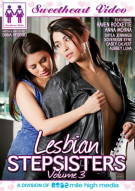 Lesbian Stepsisters Vol. 3 Porn Movie