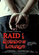 Raid Of The Rainbow Lounge Movie