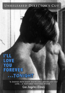 Ill Love You Forever... Tonight Movie