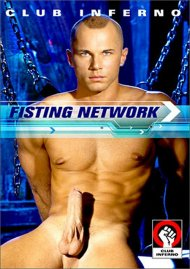 Fisting Network gay porn DVD from Club Inferno