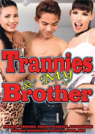 Trannies & My Brother