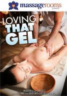 Loving That Gel Porn Video