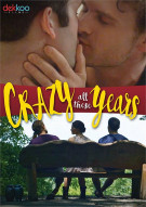 Crazy All These Years Gay Cinema Movie