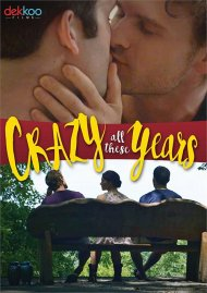 Crazy All These Years gay cinema DVD from Dekkoo Films.