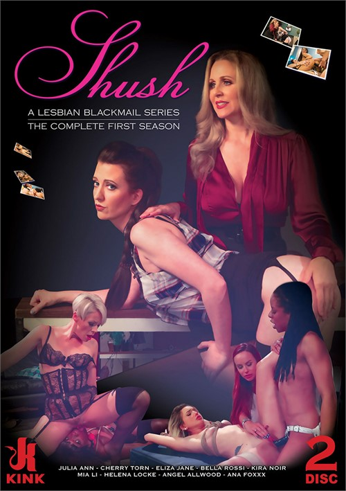 Shush: A Lesbian Blackmail Series - The Complete First Season All Girl / Lesbian Cherry Torn Kira Noir
