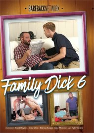 Family Dick 6 Porn Video