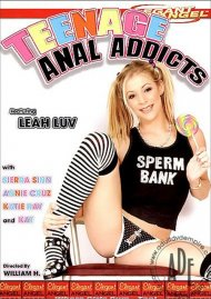 Teenage Anal Addicts
