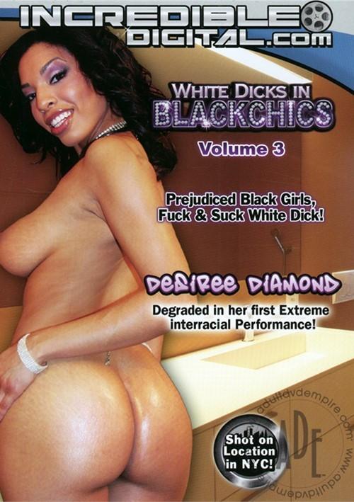 White Dicks in Black Chics Vol. 3