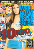 Well Hung Transsexuals (10 Discs) Porn Movie