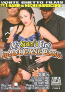 My Sisters First Black Gang Bang Porn Movie