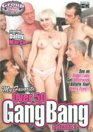 My Favorite Over 50 Gang Bang Episode 2 Porn Video