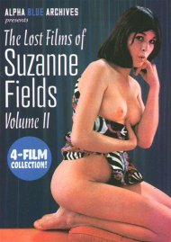 Lost Films of Suzanne Fields, The: Volume 2