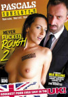 Never Fucked Rough 2 Boxcover