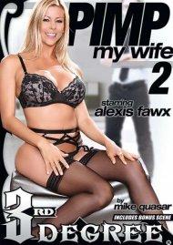 Pimp My Wife 2 Porn Movie