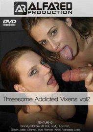 Threesome Addicted Vixens Vol. 2 Porn Video