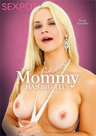 Mommy Has Big Tits Porn Video