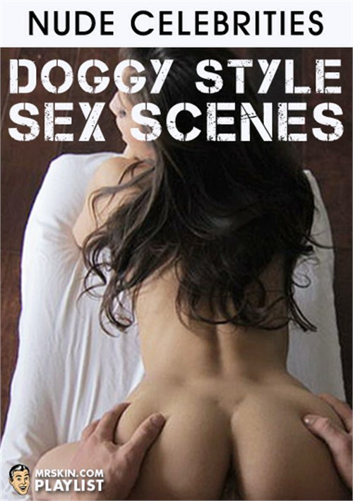 Doggy Style Sex Scenes Videos On Demand  Adult Dvd Empire-8657