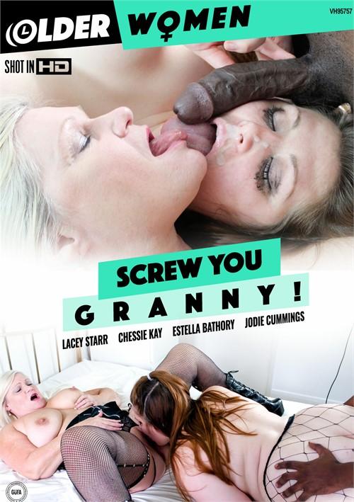 Screw You Granny!