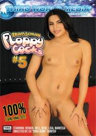 Transsexual Floppy Cocks #5