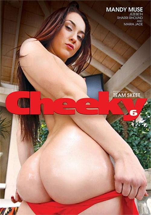 Cheeky 6