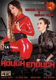 Are You Rough Enough? 5