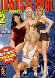 Transsexual Gang Bangers 2 Porn Movie