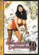 Ancient Amateurs 10 Porn Video
