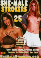 She-Male Strokers 25 Porn Movie