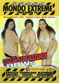 Mondo Extreme 75: Bold & Beautiful BBWs Porn Video