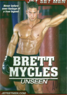 Brett Mycles: Unseen Porn Movie