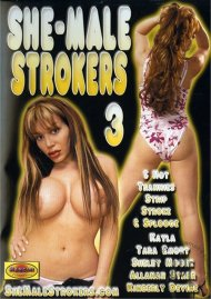 She-Male Strokers 3 Porn Video