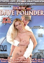 Fuckin' With Dave Pounder Porn Video
