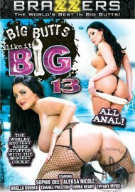 Big Butts Like It Big 13 Porn Video