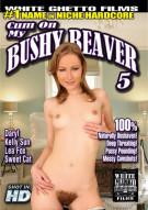 Cum On My Bushy Beaver 5 Porn Video