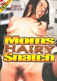 Moms Hairy Snatch