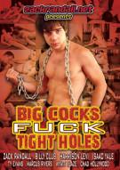 Big Cocks Fuck Tight Holes Boxcover