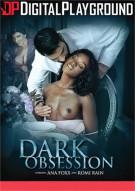 Dark Obsession Porn Video