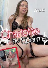 Charlotte au Sperme Porn Video