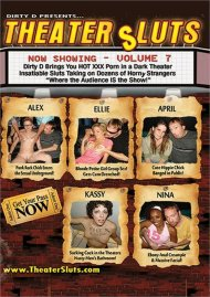 Theater Sluts Vol. 7 Porn Video