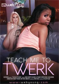 Teach Me To Twerk  porn video from Web Young.