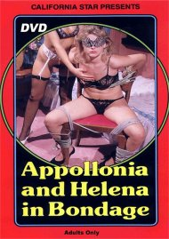 Appollonia and Helena in Bondage Porn Video