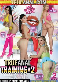 True Anal Training Vol. 2
