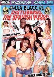 Maxx Blacc #3: Disturbing The Spanish Pussy! Porn Video