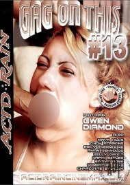 Gag On This 13 Porn Movie