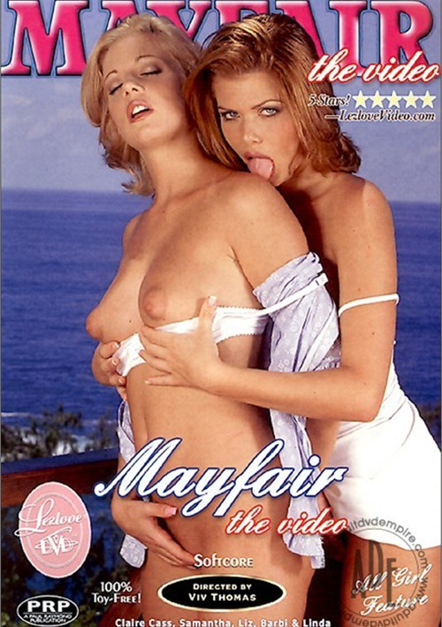 Mayfair the Video