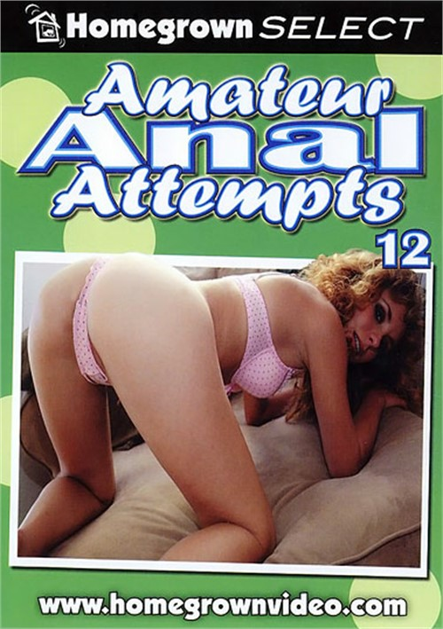 Amateur anal attempts, bizzare orgy movies