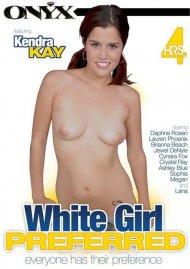 White Girl Preferred